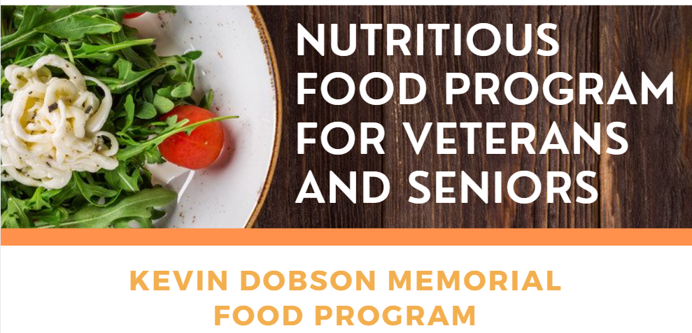 No-Cost, Freshly Prepared and Delivered Meals: Kevin Dobson Memorial Food Program for Veterans, Seniors, Disabled & Those in Need