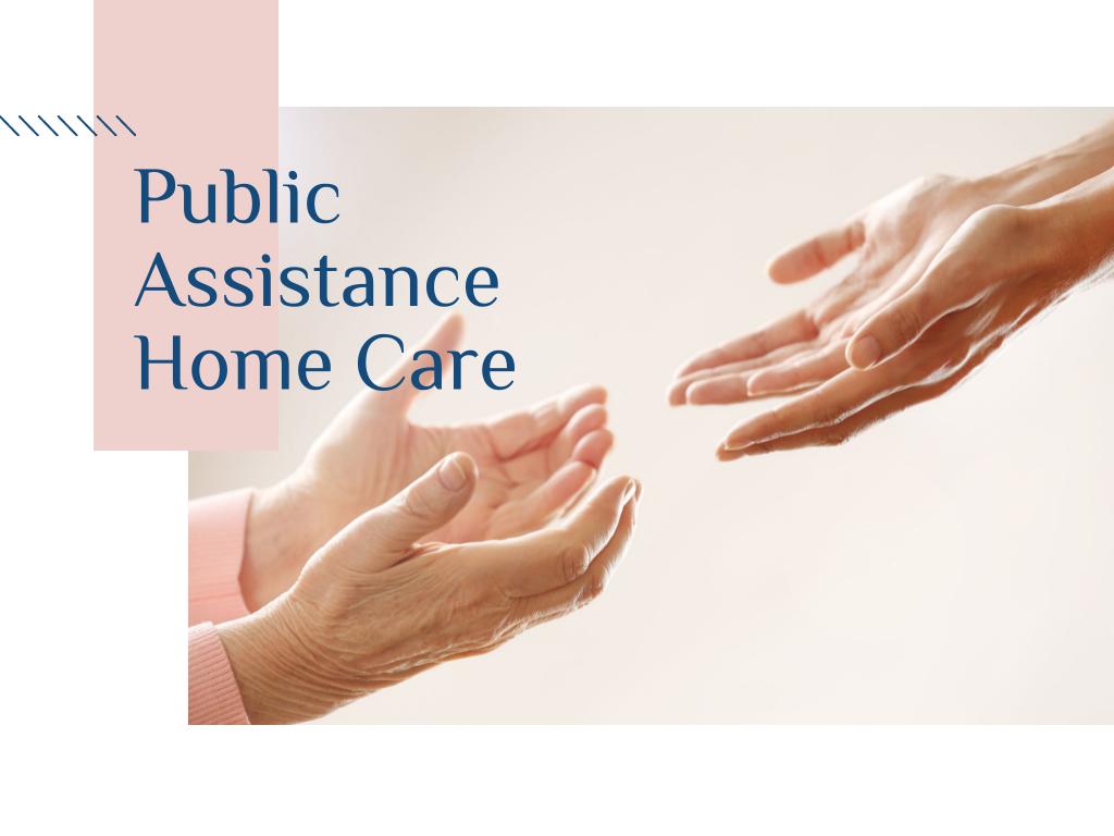Public Assistance Home Care Options