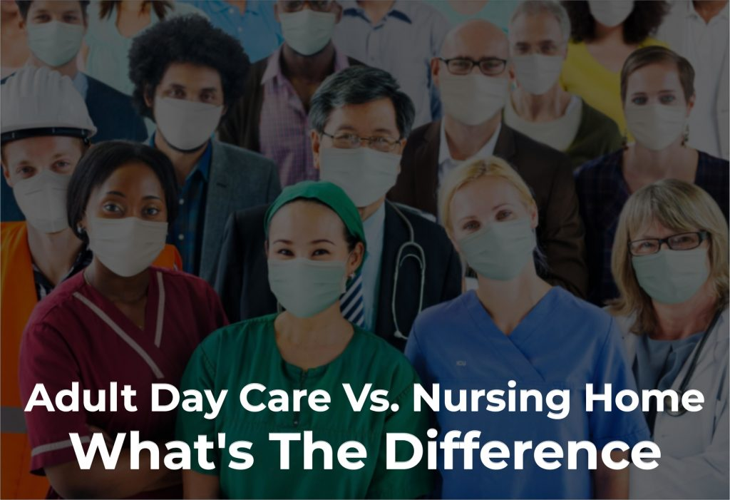Adult Day Care Vs. Nursing Home: What's The Difference?